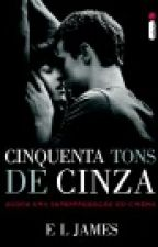 CINQUENTA TONS DE CINZA-versão Anastasia steele by larry_is_a_sweet