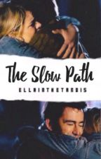 The Slow Path - (#1 TenRose Fanfiction) by ellainthetardis