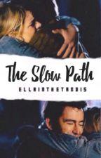 The Slow Path - (#1 TenRose Fanfiction) by ellainthetardis