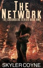 The Network ( Book One of the Grounders Series ) by SkylerMRF