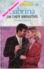 Um Chefe Irresistível - Donna Clayton by julianacalu