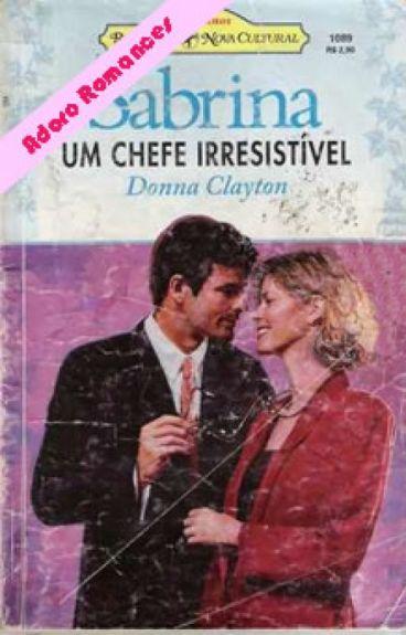 Um Chefe Irresistível - Donna Clayton