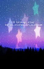 A broken star by 21_wishes_in_a_dream