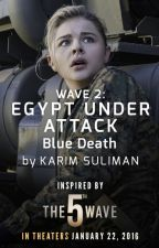 Blue Death: Egypt Under Attack by 5thWaveMovie