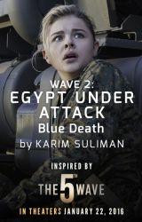 Blue Death: Egypt Under Attack by 5thWaveMovie