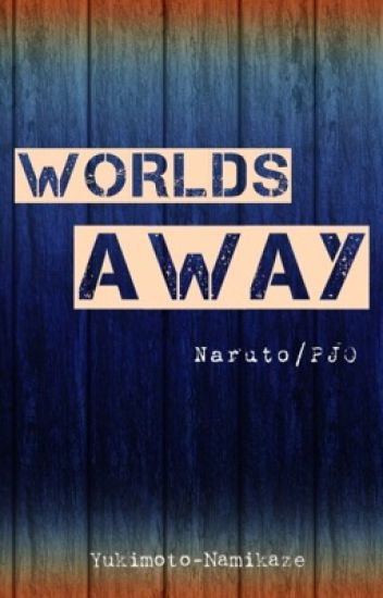 Worlds Away (Naruto/PJO)