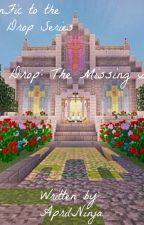 Phoenix Drop: The Missing Guards by AprilNinja
