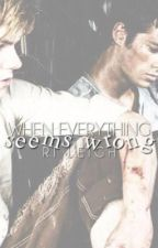 When Everything Seems Wrong ♡ Newtmas by newtmasismydrug
