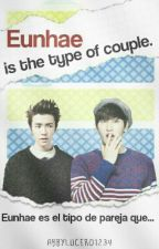 Eunhae is the type of couple.  by AbbyLucero1234