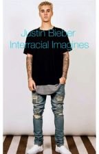 Justin Bieber Interracial Imagines (CLOSED) by jluvz_jb
