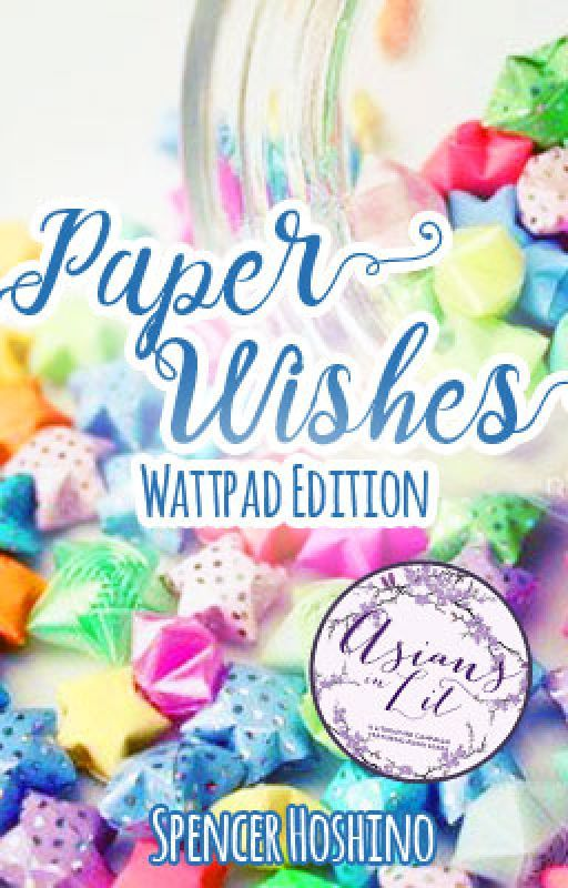 Paper Wishes: The Magical Girl Series, Book 1 by spencerhoshino
