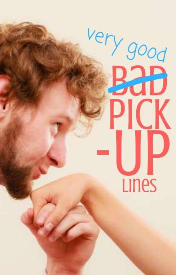 bad pick up lines