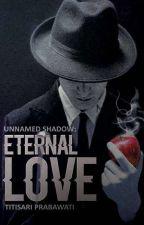 Eternal Love by TitisariPrabawati