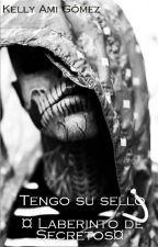 Tengo su sello ¤Laberinto de Secretos¤ by kellygomez623