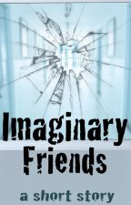 Imaginary Friends by SentientAndroid