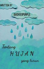 Tentang Hujan Yang Turun -short story- by Duckiespurple