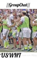 \\GroupChat// USWNT by arianalovesoccer
