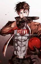 destiny. ⌐jason todd x reader by jessica-drew