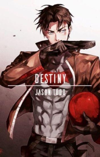 destiny. ⌐jason todd x reader