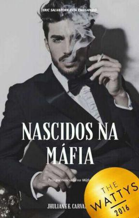 Nascidos Na Máfia - Trilogia Nascidos Na Máfia - Vol. 1 by jhuliacarvalho92