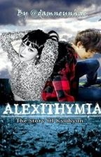 ALEXITHYMIA by hooniegan