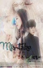 MISTAKE [EXO FANFICTION] by luffyeol