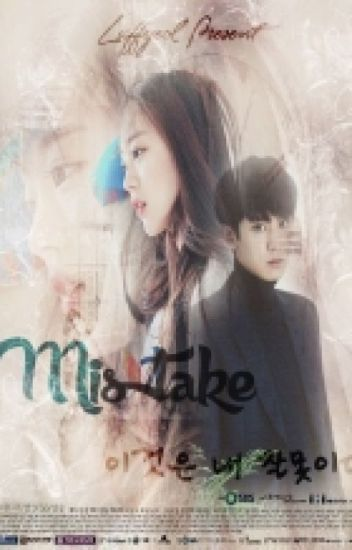 MISTAKE [EXO FANFICTION]