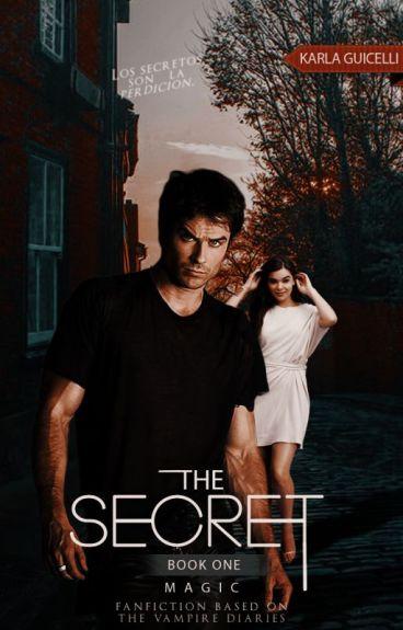 The Secret; Magic [1] {Damon&Tú}- EDITANDO.