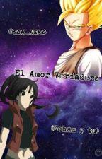 El amor verdadero (Gohan y tu) by Smile_Son_Neko