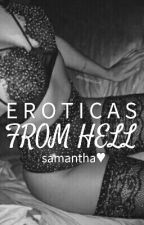 Eroticas From Hell by MyGeekyLife