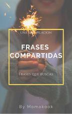 Frases Compartidas by AlejaTy
