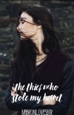 The Thief Who Stole My Heart by mabaronlovesbtr