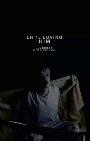 LH1: Loving Him (ChanBaek/BaekYeol)