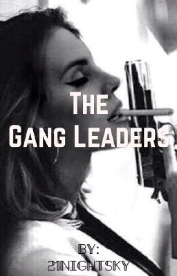 The Gang Leaders