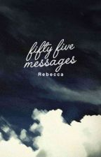 Fifty Five Messages by breaching