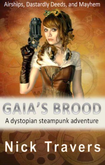 Gaia's Brood