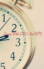 Living With EXO And BTS (SLOW UPDATE) by kazunachann