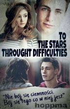 To the stars throught difficulties by WalkingBeauty_joke