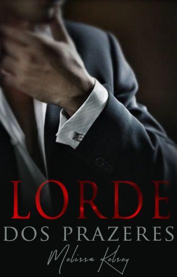 Lorde dos Prazeres - Nova Edição