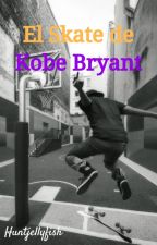 El Skate de Kobe Bryant by huntjellyfish