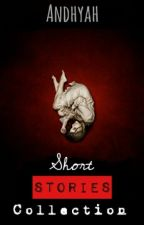 Short Stories Collection by Andhyah