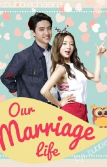 BOOK 1 | Our Marriage Life [ EXO Do Kyungsoo -  Yoon Bomi ] EXOPINK
