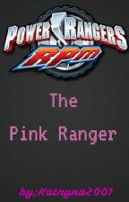 The Pink Ranger (Power Rangers R.P.M) by Long_live_the_muse