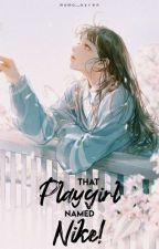 That playgirl named Nike! by Momo_Ayren