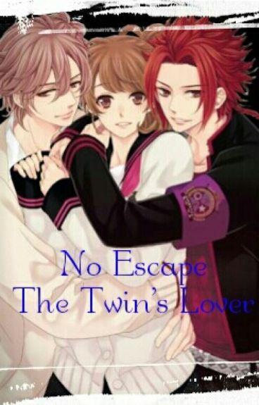 No Escape, the Twin's Lover