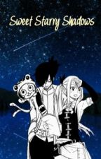 Sweet Starry Shadows (Fairy Tail) by CelestialSakuraa