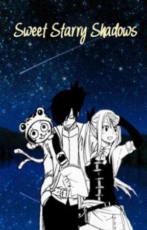 Sweet Starry Shadows (Fairy Tail) by CelestialSakuraa