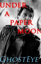 Under A Paper Moon (George Weasley FanFiction) by GhostEye