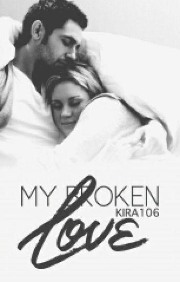 My Broken Love •|On Hold|•