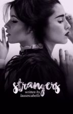 strangers » camren by LauserCabello